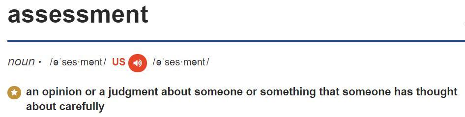 Assessment - Cambridge Dictionary