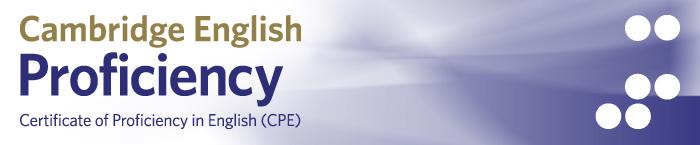 CPE - Certificate in Proficiency English (C2 Proficiency)