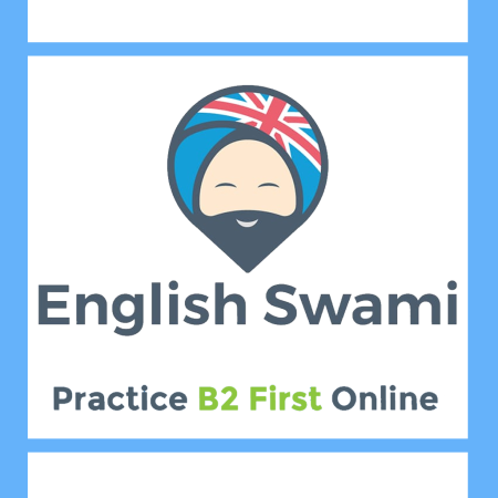 English Swami - B2 First Online Practice