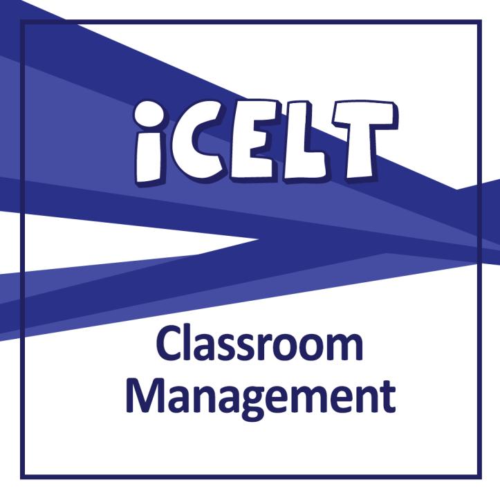 ICELT - Classroom Management