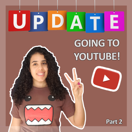 Going to Youtube - Updates